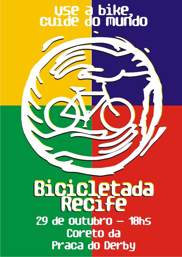 Bicicletada Recife, 29 de Outubro, 18hrs, Coreto da Praça do Derby